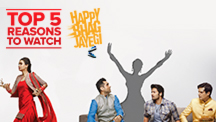 Top 5 Reasons to Watch Happy Bhag Jayegi