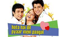 Watch Hota Hai Dil Pyaar Mein Paagal full movie Online - Eros Now