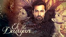 Watch Ek Thi Daayan full movie Online - Eros Now