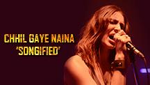 Chhil Gaye Naina Songified