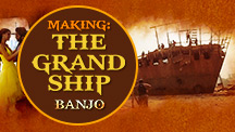 The Grand Ship Of Banjo