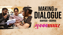 Making of Dialogue - Ranveer Singh and Deepika Padukone