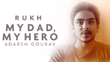 My Dad My Hero - Adarsh Gaurav