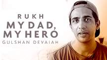 My Dad, My Hero - Gulshan Devaiah