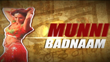 The Making Of Munni Badnaam Song