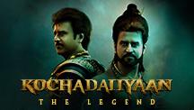 Watch Kochadaiiyaan - The Legend - Hindi full movie Online - Eros Now