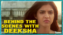 Behind The Scenes With Deeksha Seth