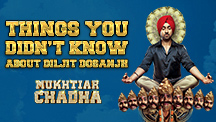 Things You Didn't Know - Diljit Dosanjh