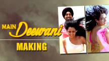 Making of Main Deewani Song