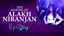 Alakh Niranjan Making of the Song
