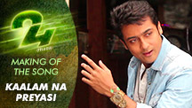 Making Of The Song Kaalam Na Preyasi