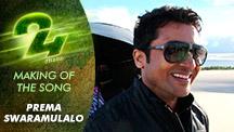 Making Of The Song Prema Swaramulalo