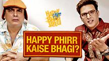 Happy Phirr Kaise Bhagi?