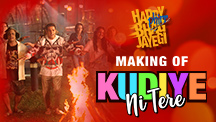 Making Of Kudiye Ni Tere