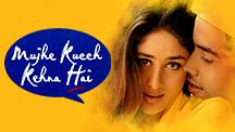 Watch Mujhe Kucch Kehna Hai full movie Online - Eros Now