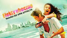 Watch Shaadi Ke Side Effects - Polish full movie Online - Eros Now