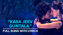 Kasa Jeev Guntala - Full Song With Lyrics