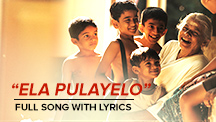 Ela Pulayelo Full Song With Lyrics