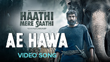 Ae Hawa - Video Song