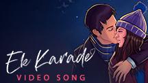 Ek Karade - Video Song
