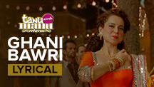 Ghani Bawri - Full Song with Lyrics
