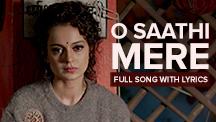 O Sathi Mere - Full Song With Lyrics