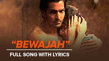 Bewajah - Full Song With Lyrics
