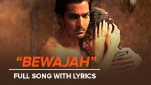 Bewajah - Full Song With Lyrics