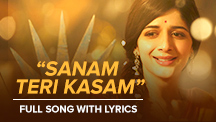 Sanam Teri Kasam - Full Song With Lyrics