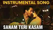 Sanam Teri Kasam - Instrumental