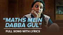 Maths Mein Dabba Gul - Full Song With Lyrics