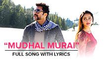 Mudhal Murai - Full Song With Lyrics