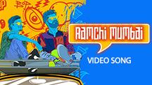 Aamchi Mumbai - Video Song