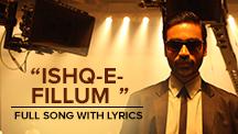 Ishq-E-Fillum - Full Song With Lyrics