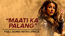 Maati Ka Palang - Full Song With Lyrics