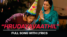 Hrudayavaathil - Full Song With Lyrics
