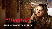 Thaniye - Full Song With Lyrics