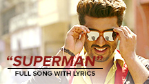 Superman - Full Song With Lyrics