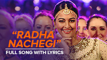 Radha Nachegi - Full Song With Lyrics