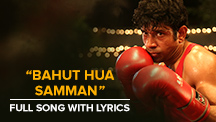 Bahut Hua Samman - Full Song With Lyrics