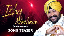 Ishq Nachave - Song Teaser