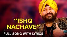 Ishq Nachave - Full Song With Lyrics