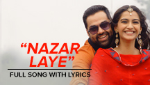 Nazar Laye - Full Song Lyrical Video