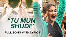 Tu Mun Shudi - Full Song Lyrical Video