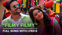 Filmy Filmy - Full Song With Lyrics