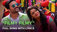 Filmy Filmy - Full Song With Lyrics