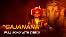 Gajanana - Full Song With Lyrics