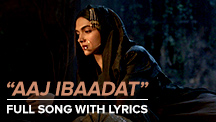 Aaj Ibaadat - Full Song With Lyrics