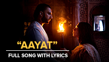 Aayat - Full Song With Lyrics