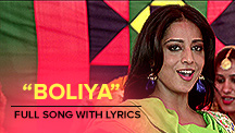 Boliya - Full Song With Lyrics